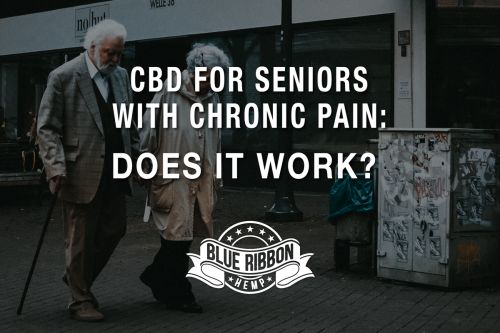 CBD For Seniors With Chronic Pain: Does It Work?