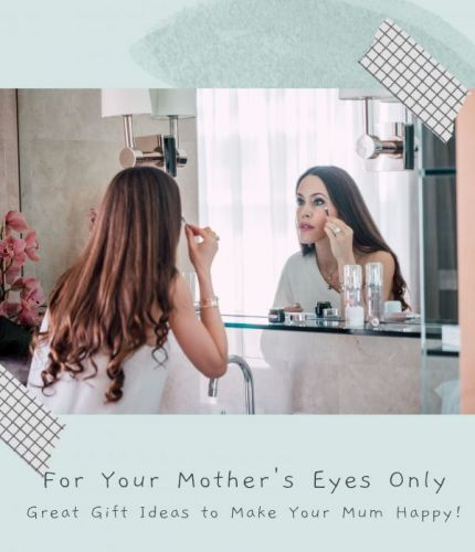 For Your Mother's Eyes Only