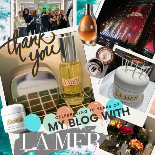 Celebrating 10 Years of My Blog with La Mer