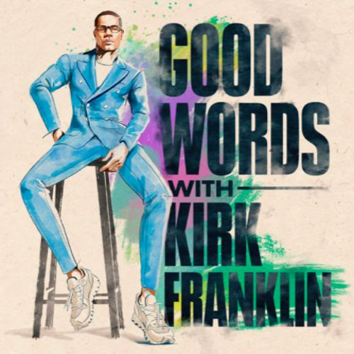 Kirk Franklin Talks New Podcast And Why Male Toxicity Should've Never Entered The Pulpit