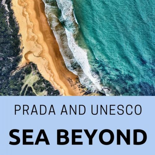 Prada and UNESCO Sea Beyond